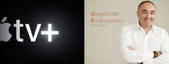 Apple TV+ и Александр Роднянский