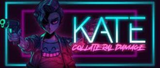 Kate: Colateral Damage